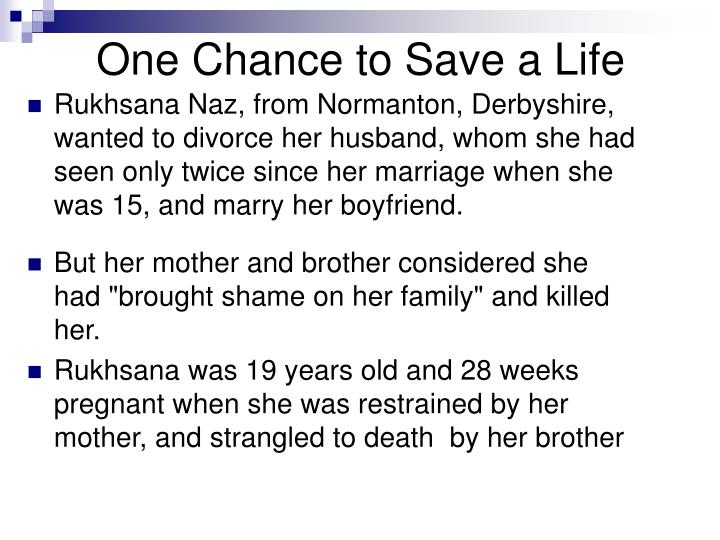 One Chance to Save a Life