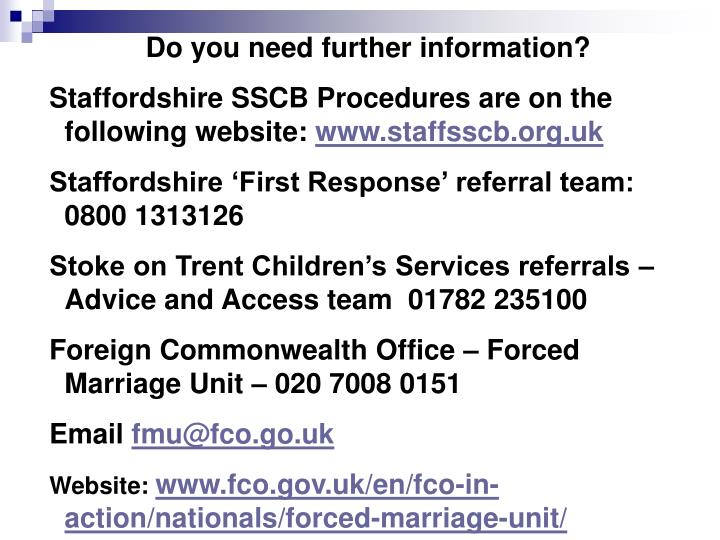 Do you need further information?