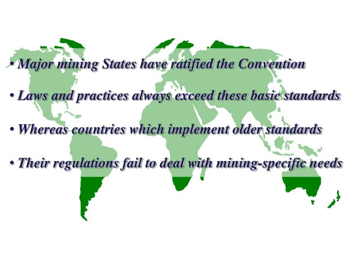 Major mining States have ratified the Convention