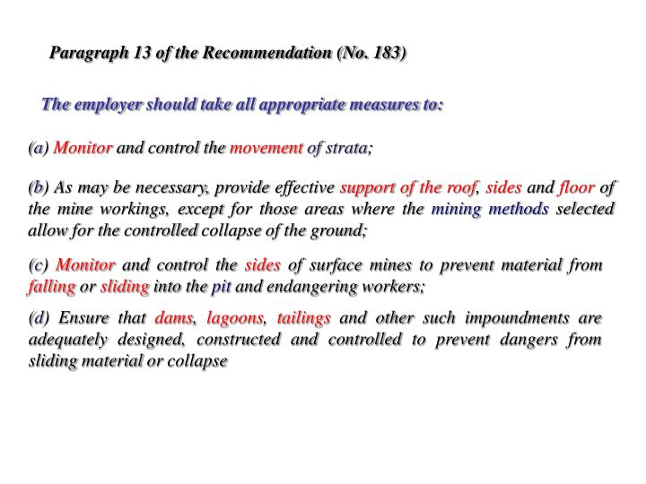 Paragraph 13 of the Recommendation (No. 183)