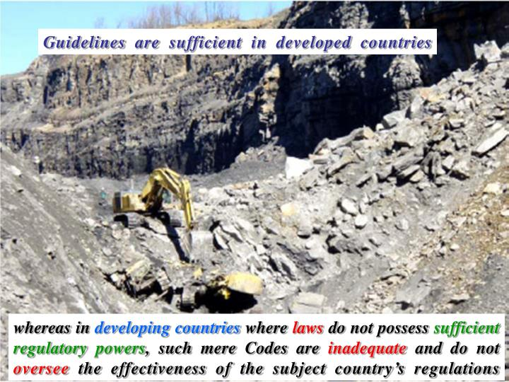 Guidelines are sufficient in developed countries