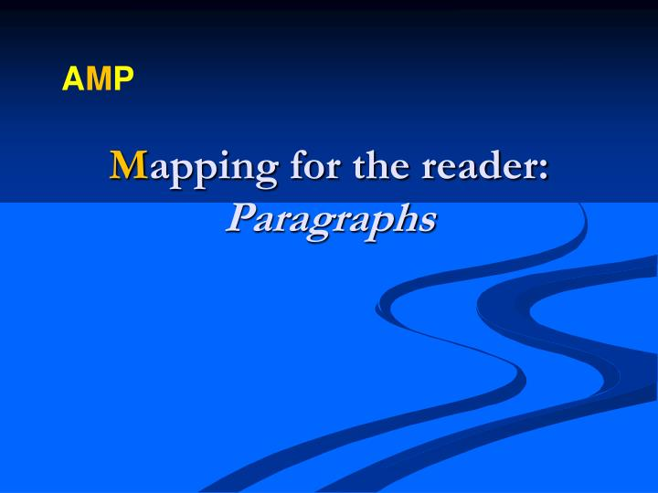M apping for the reader paragraphs