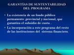 garant as de sustentabilidad del programa