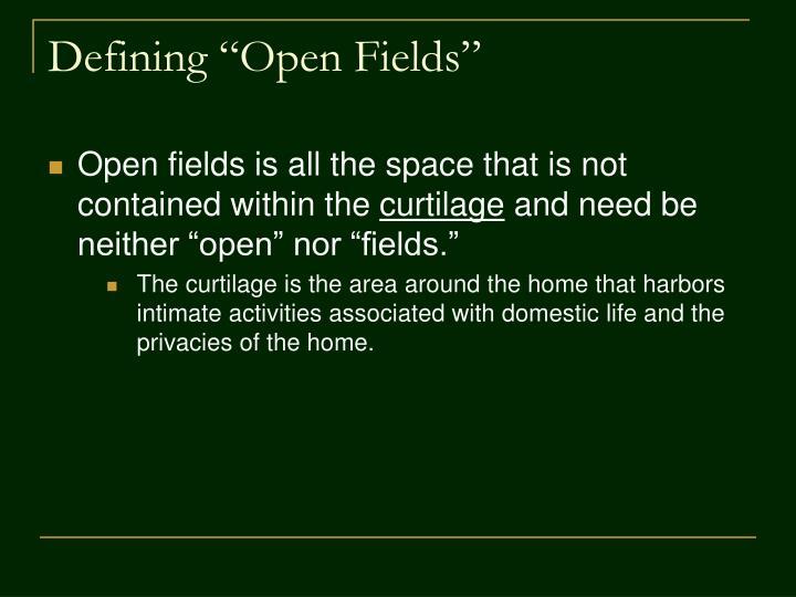 """Defining """"Open Fields"""""""