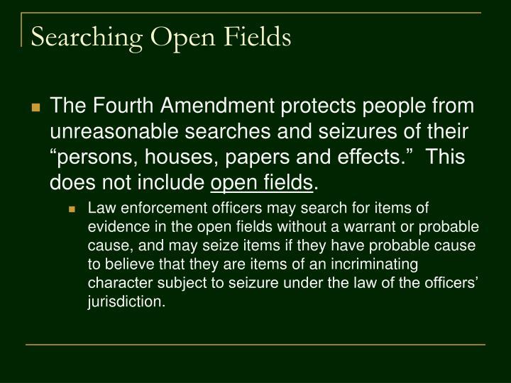 Searching open fields