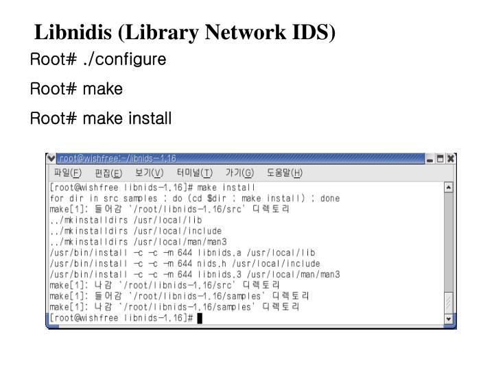 Libnidis (Library Network IDS)