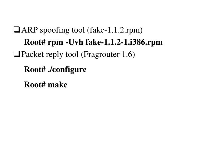ARP spoofing tool (fake-1.1.2.rpm)