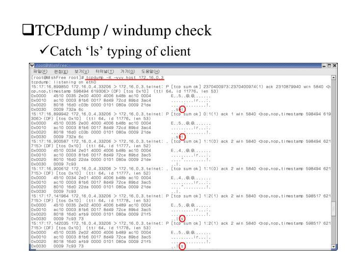 TCPdump / windump check