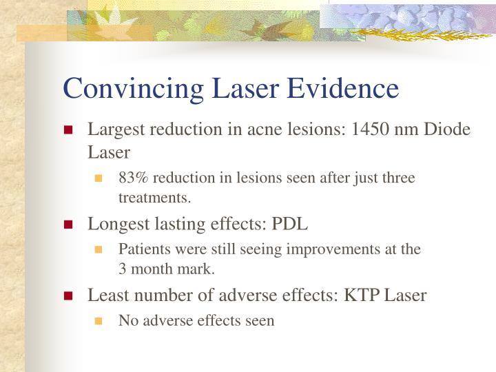 Convincing Laser Evidence