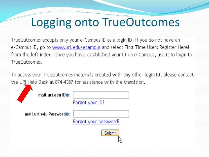 Logging Onto TrueOutcomes