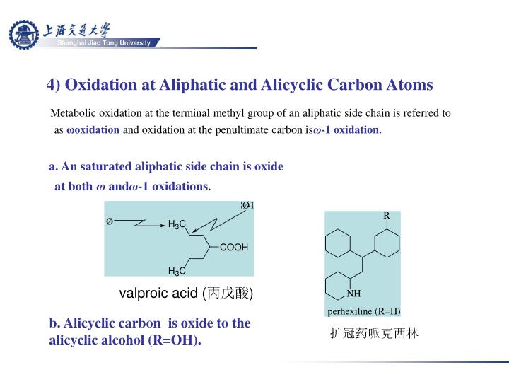 4) Oxidation at Aliphatic and Alicyclic Carbon Atoms