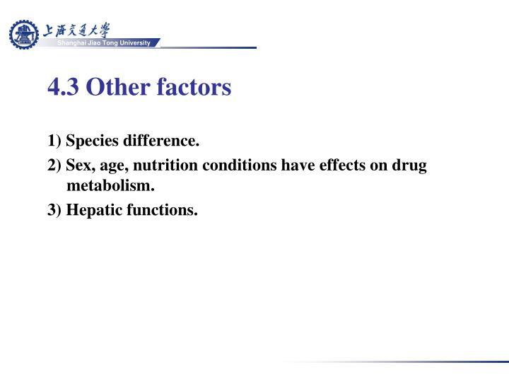 4.3 Other factors