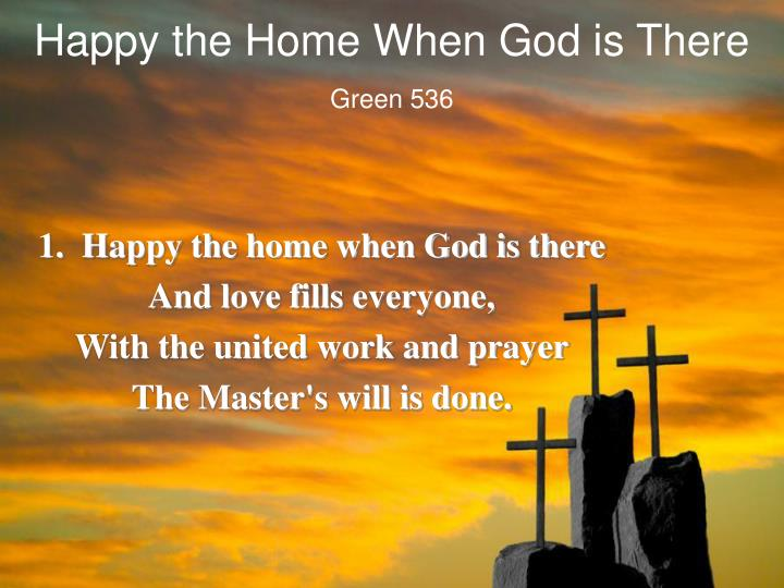 happy the home when god is there n.