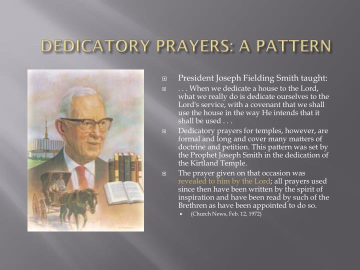 DEDICATORY PRAYERS: A PATTERN