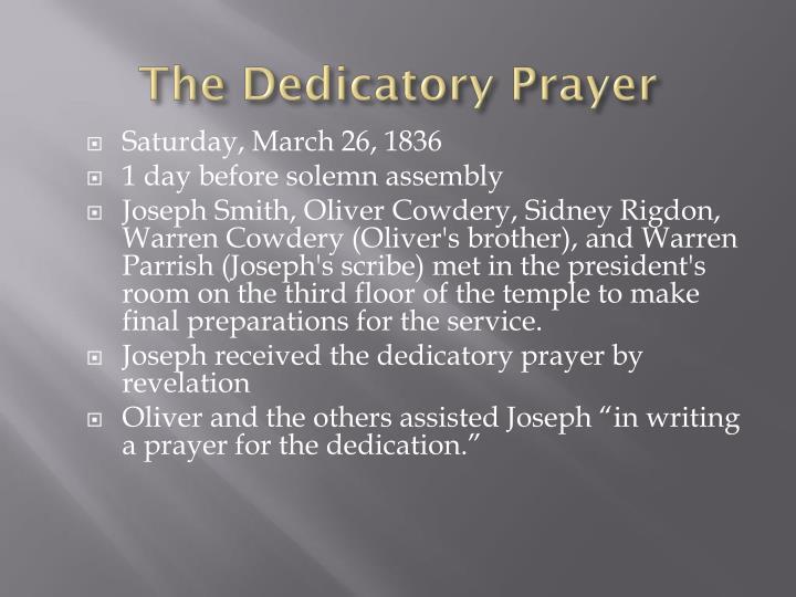 The Dedicatory Prayer