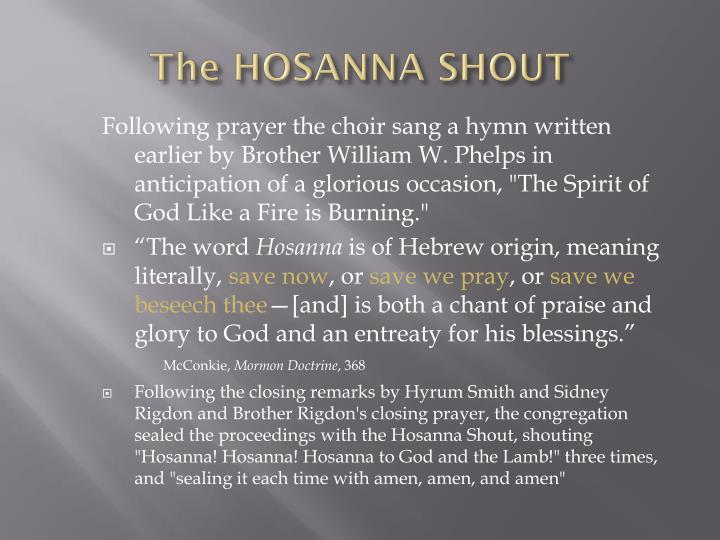 The HOSANNA SHOUT