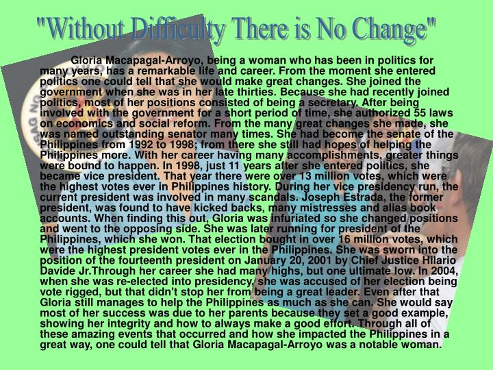 """""""Without Difficulty There is No Change"""""""