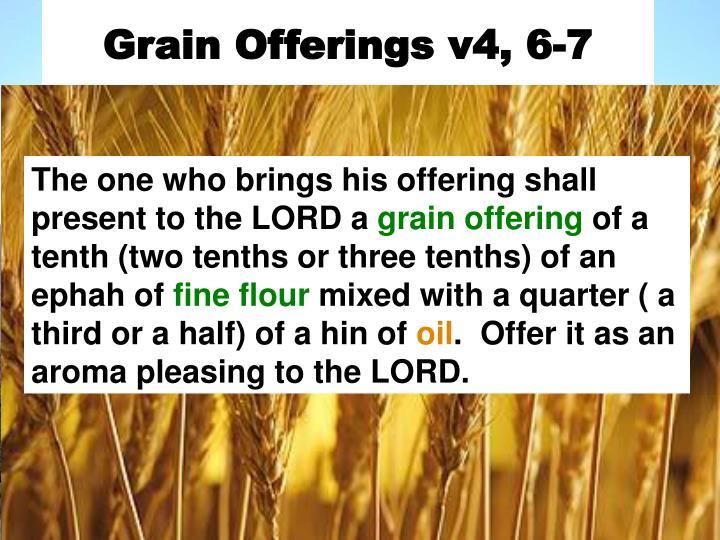 Grain Offerings v4, 6-7