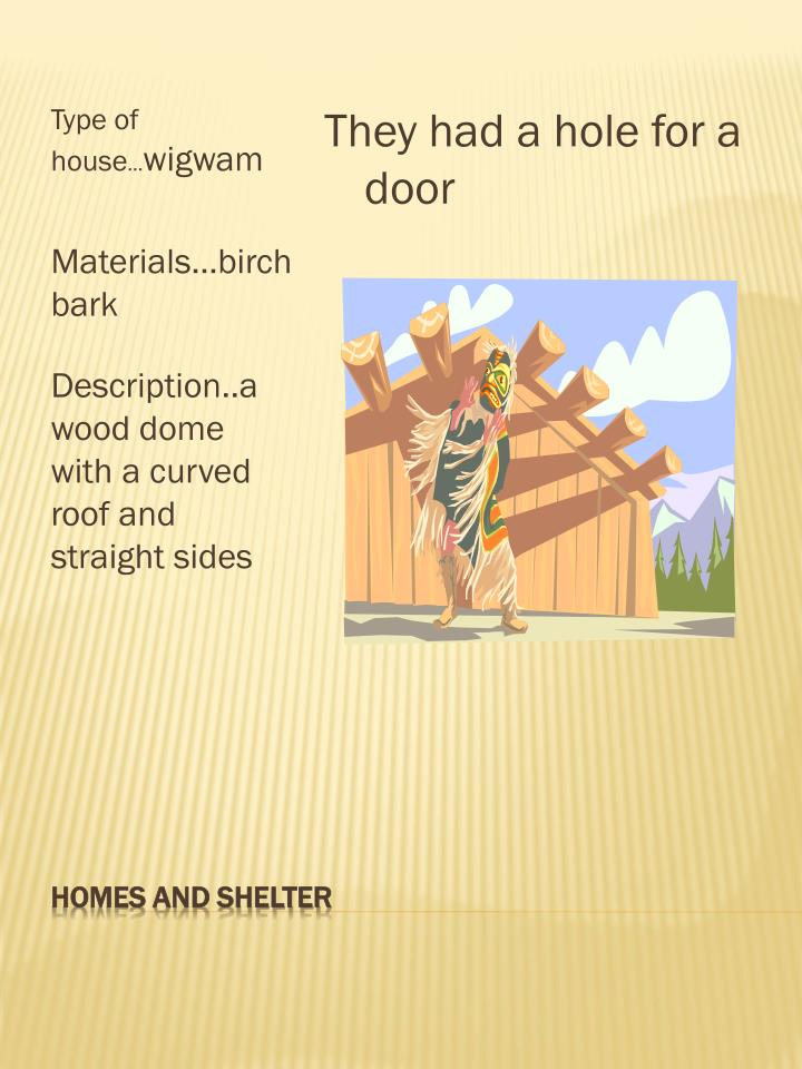 Homes and shelter