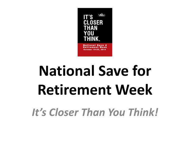 national save for retirement week n.