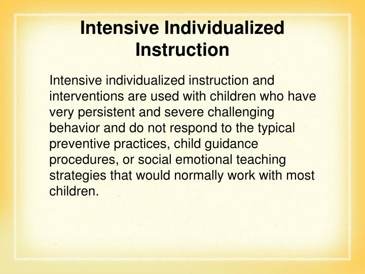 Intensive Individualized