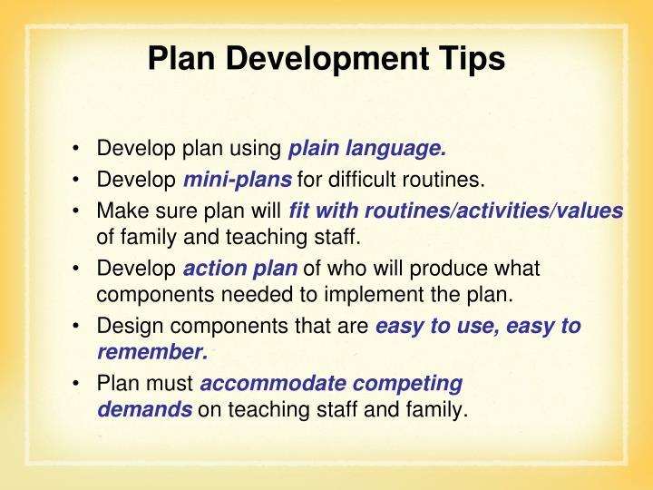 Plan Development Tips
