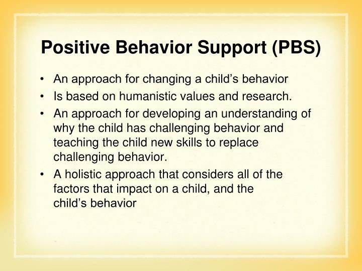 Positive Behavior Support (PBS)