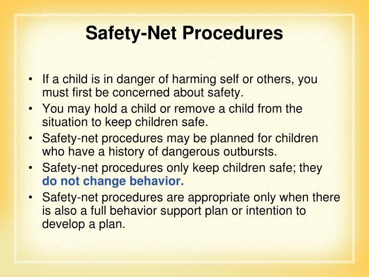 Safety-Net Procedures