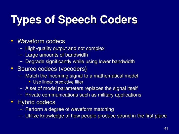 Types of Speech Coders