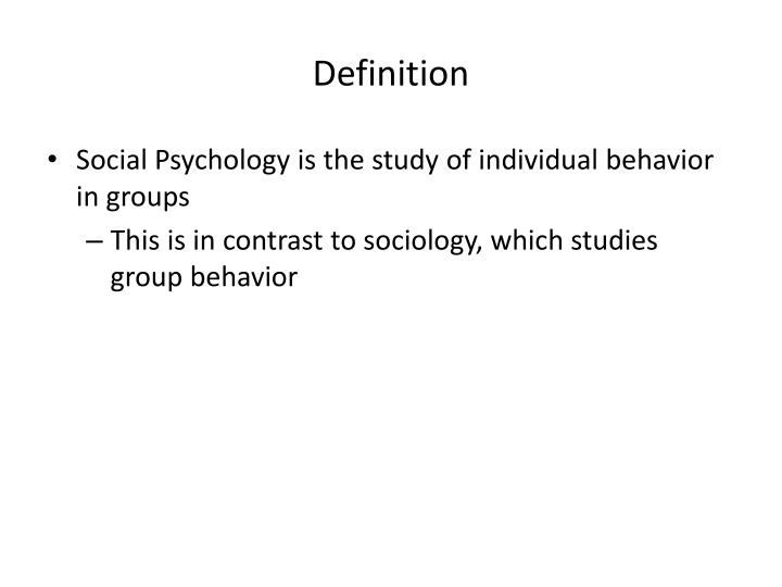 definition of social psychology essay Answer: this essay recognises that social psychological knowledge can be misused engendering negative consequences for people answer: debates about research methods and what constitutes useful evidence have ebbed and flowed throughout the history of social psychology as a discipline.