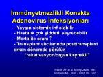 mm nyetmezlikli konakta adenovirus nfeksiyonlar