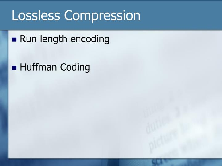 Lossless compression