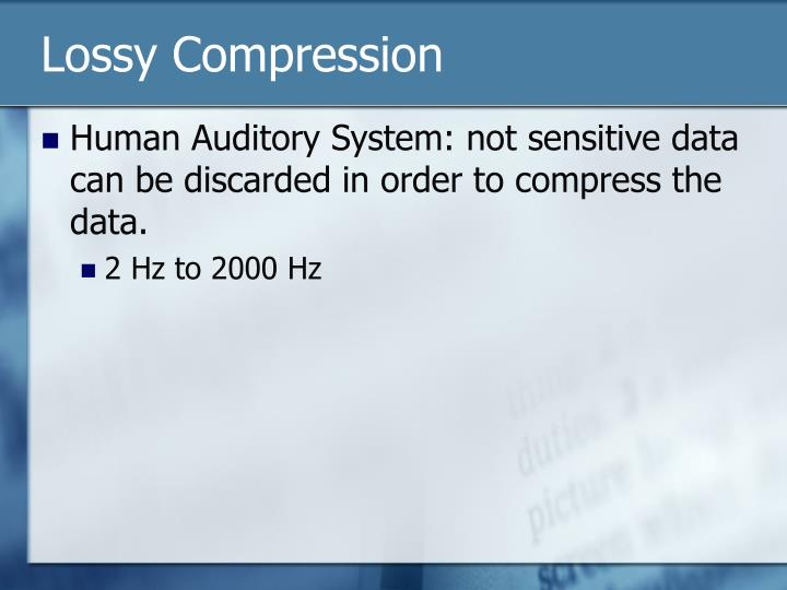 Lossy compression1