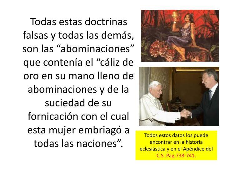 """Todas estas doctrinas falsas y todas las demás, son las """"abominaciones""""  que contenía el """""""