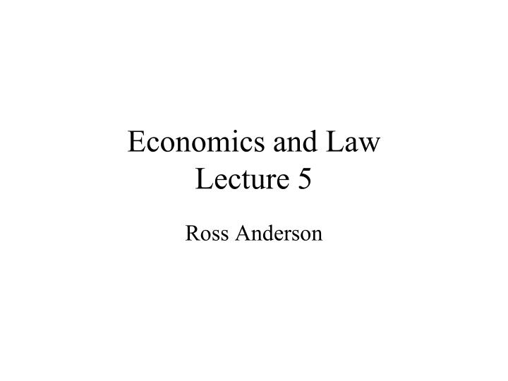 economics and law lecture 5