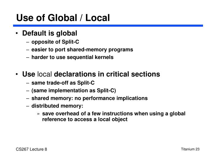 Use of Global / Local