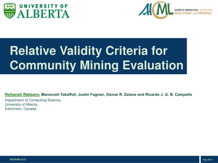 relative validity criteria for community mining evaluation n.