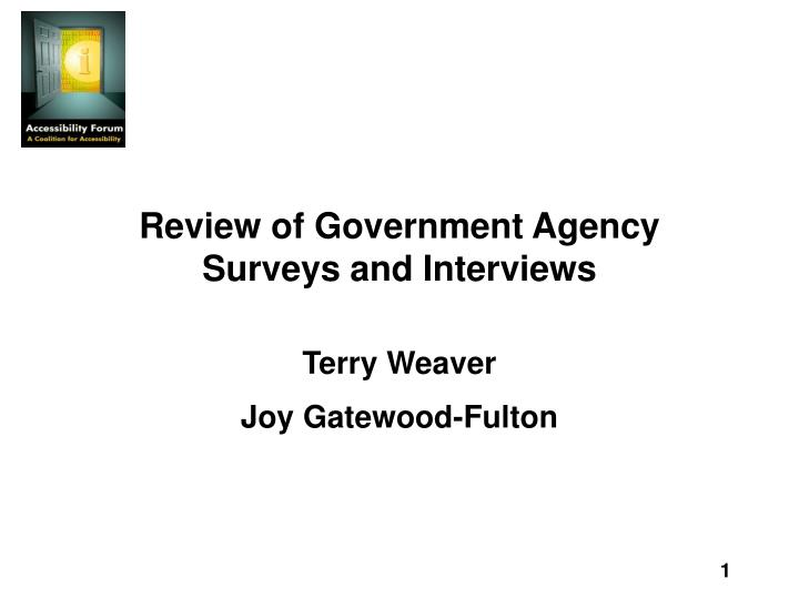review of government agency surveys and interviews n.