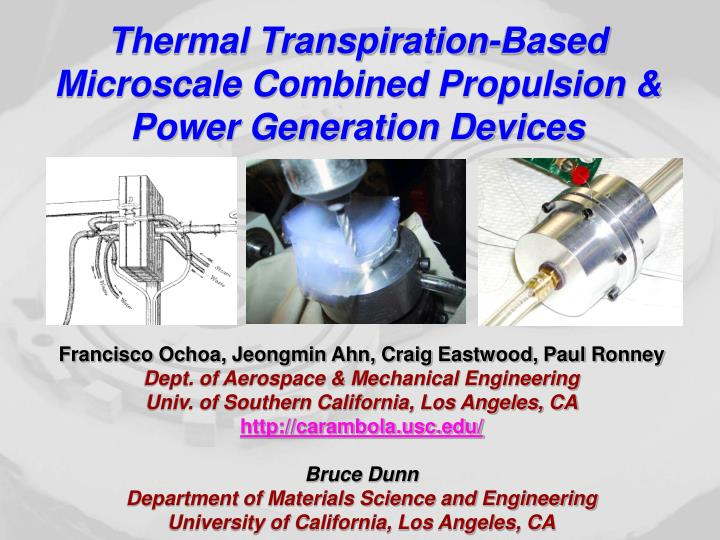 thermal transpiration based microscale combined propulsion power generation devices n.