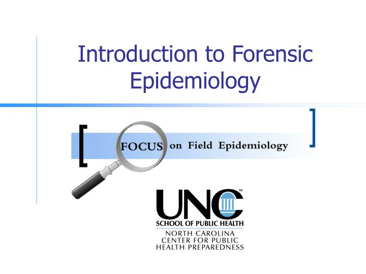 introduction to forensic epidemiology n.