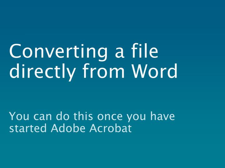 Converting a file directly from Word