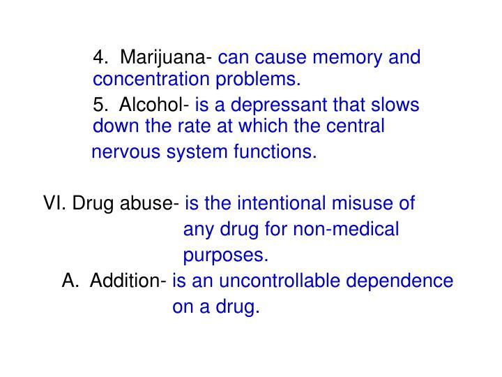 4.  Marijuana-
