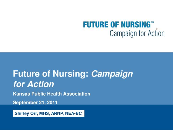 future of nursing campaign for action n.