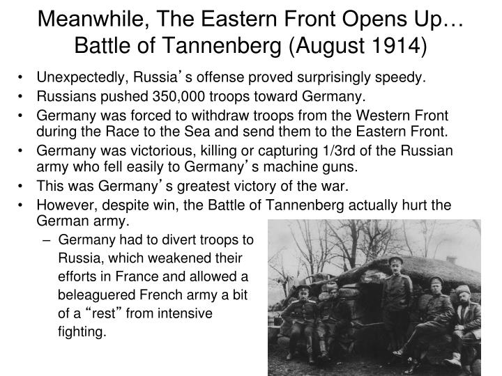 Meanwhile, The Eastern Front Opens Up…