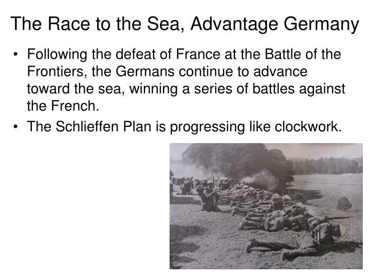 The Race to the Sea, Advantage Germany