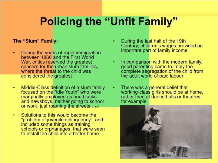 "The ""Slum"" Family:"