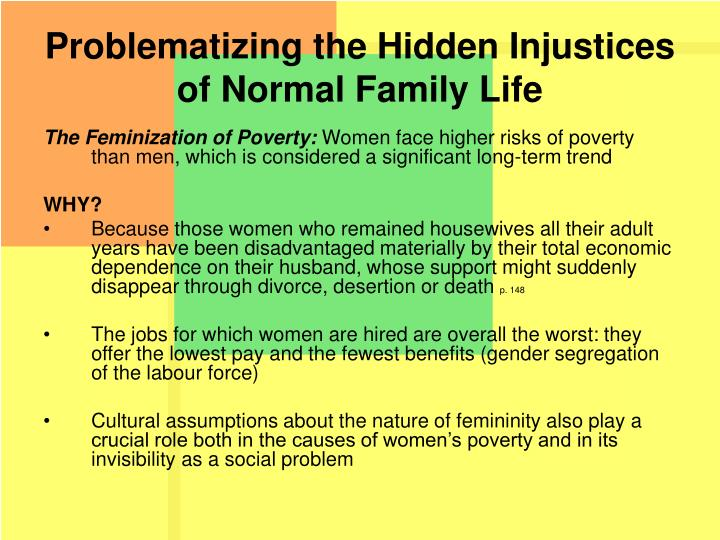 Problematizing the Hidden Injustices of Normal Family Life