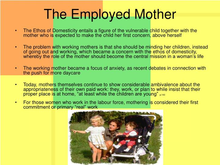 The Employed Mother