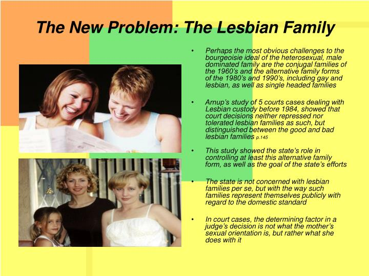 The New Problem: The Lesbian Family