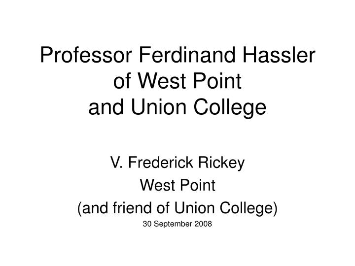 professor ferdinand hassler of west point and union college n.